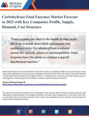 Carbohydrase Food Enzymes Market 2022 Segmentation and Analysis by Recent Trends, Development and Growth by Trending Regions