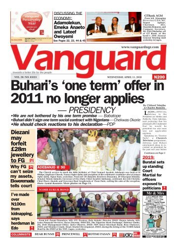 11042018 - Buhari's 'one term' offer in 2011 no longer applies