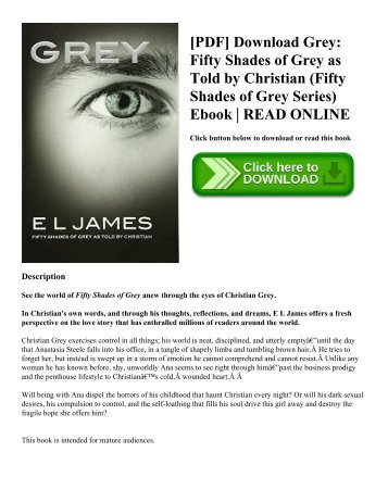 [PDF] Download Grey Fifty Shades of Grey as Told by Christian (Fifty Shades of Grey Series) Ebook  READ ONLINE