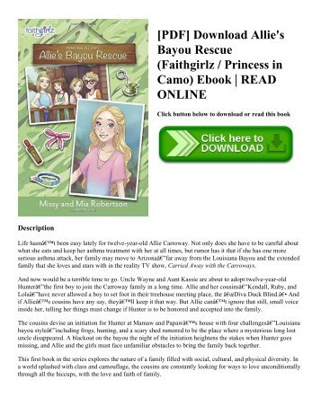 [PDF] Download Allie's Bayou Rescue (Faithgirlz  Princess in Camo) Ebook  READ ONLINE