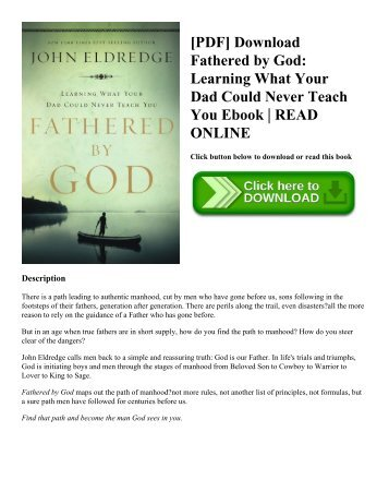[PDF] Download Fathered by God Learning What Your Dad Could Never Teach You Ebook  READ ONLINE