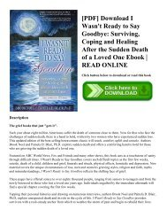 [PDF] Download I Wasn't Ready to Say Goodbye Surviving  Coping and Healing After the Sudden Death of a Loved One Ebook  READ ONLINE