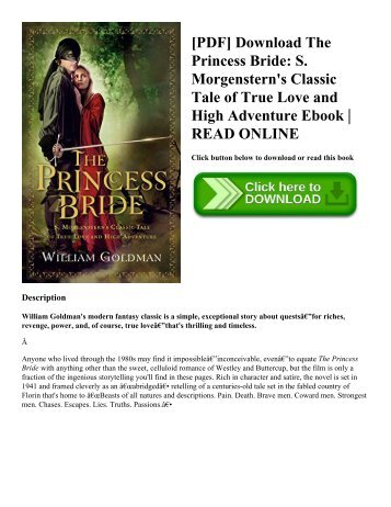 [PDF] Download The Princess Bride S. Morgenstern's Classic Tale of True Love and High Adventure Ebook  READ ONLINE