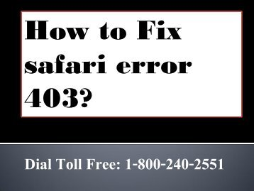 How To Fix safari error 403 Dial 1-800-240-2551 Toll free for Help