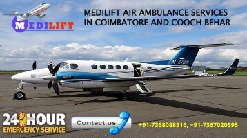 Medilift air ambulance services in coimbatore and cooch behar