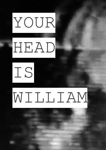 YOUR HEAD IS WILLIAM - KHALID EL MORABETHI