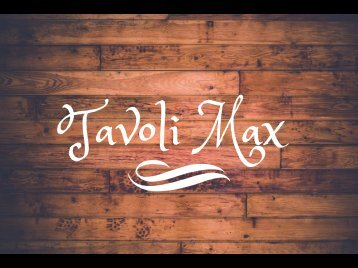 tavoli max