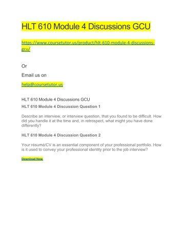 HLT 610 Module 4 Discussions GCU