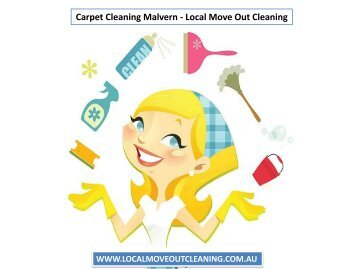 Carpet Cleaning Malvern - Local Move Out Cleaning