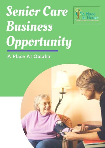 Are you looking for Senior Care Business Opportunity?
