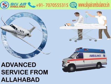 Get 24-hour Emergency Sky Air Ambulance from Allahabad to Delhi