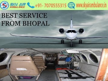 Best High Tech Sky Air Ambulance from Bhopal at minimal cost