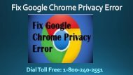 How to Fix Google Chrome Privacy Error 1-800-240-2551 Toll Free