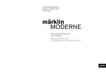 märklinMODERNE – Vom Bau zum Bausatz und zurück