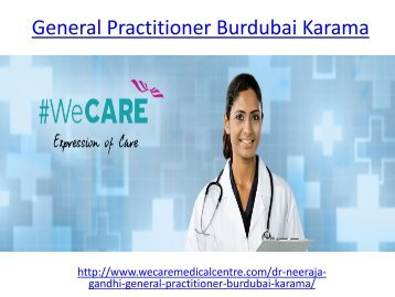 Hire one of best General Practitioner Burdubai Karama