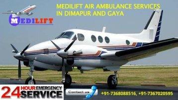 Medilift air ambulance services in Dimapur and Gaya