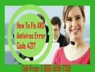 Dial 1-800-559-7251 To Fix AVG Antivirus Error Code 421