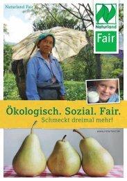 Ökologisch. Sozial. Fair. schmeckt dreimal mehr! (pdf ... - Naturland