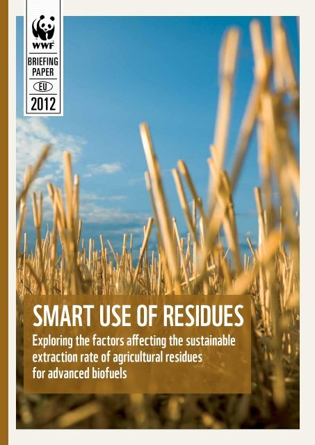 Smart uSe of reSidueS - WWF