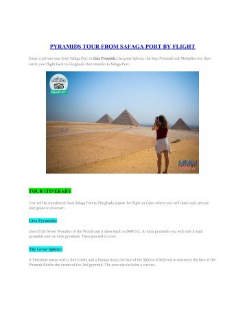 PYRAMIDS TOUR FROM SAFAGA PORT BY FLIGHT