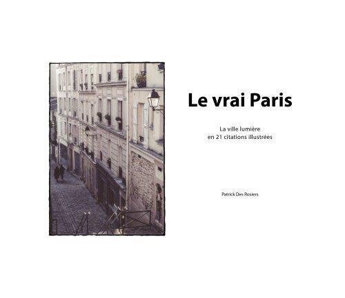 Patrick DesRosiers - Le vrai Paris