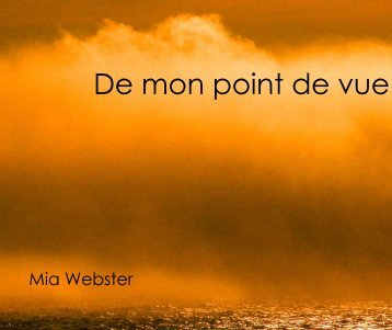 Mia Webster - De mon point de vue