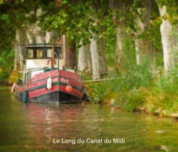 Jacinthe Brault - Le Long du Canal du Midi