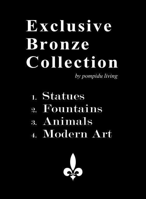 Exclusive Bronze Collection by pompidu living