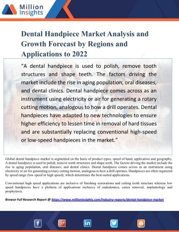 Dental Handpiece Market Analysis and Growth Forecast by Regions and Applications to 2022