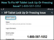 Fix HP Tablet Lock Up Or Freezing Issue 1-800-597-1052 HP Help