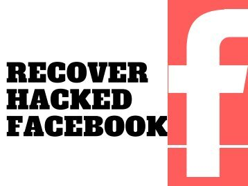 Facebook Hacked Account Recovery - 2018 | You Must Check!!!