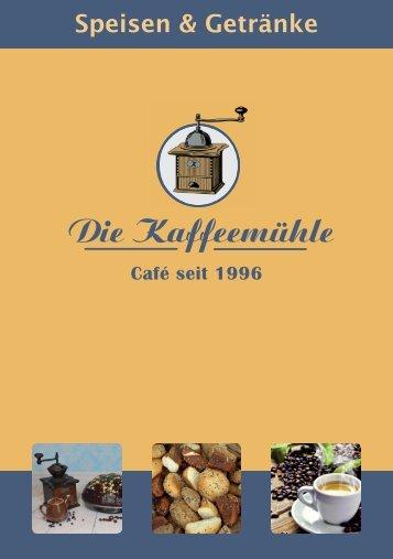 """Die Speisekarte vom Café """"Die Kaffeemühle"""" - das gemütliche Café in Bünde"""