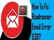 How to Fix Roadrunner Email Error 530?   1-800-361-7250