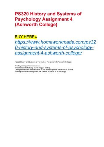 PS320 History and Systems of Psychology Assignment 4 (Ashworth College)