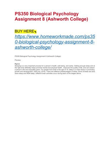 PS350 Biological Psychology Assignment 8 (Ashworth College)