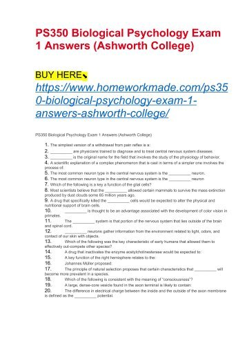 PS350 Biological Psychology Exam 1 Answers (Ashworth College)