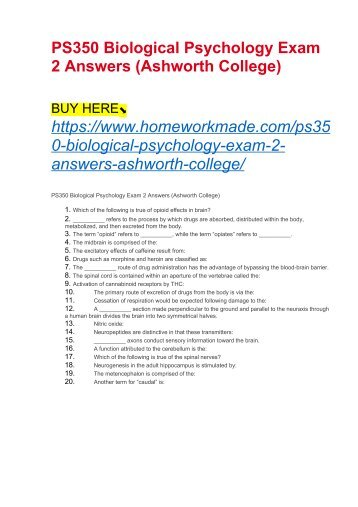 PS350 Biological Psychology Exam 2 Answers (Ashworth College)