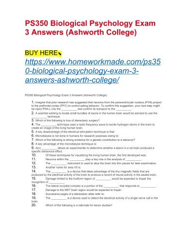 PS350 Biological Psychology Exam 3 Answers (Ashworth College)