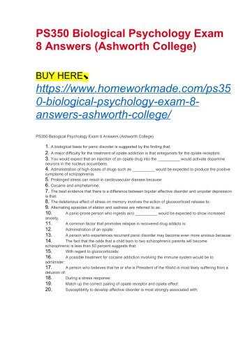 PS350 Biological Psychology Exam 8 Answers (Ashworth College)