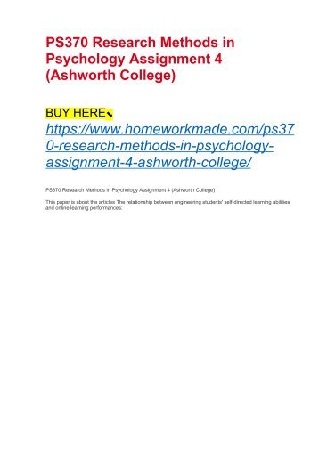 PS370 Research Methods in Psychology Assignment 4 (Ashworth College)
