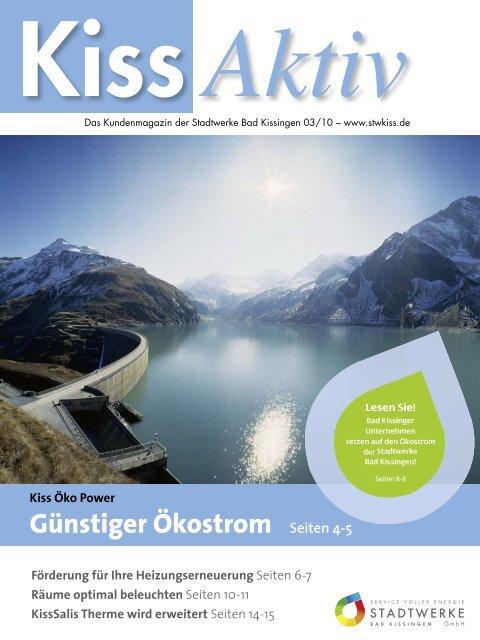 Kiss Öko Power Günstiger Ökostrom Seiten 4-5 - Stadtwerke Bad ...