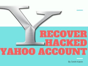Recover Hacked Yahoo Account | You Should Not Miss!!!