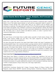 Global Quartz Stone Market 2018-Driven By growing awareness and rise in disposable income, features such as crack & stain resistant, durability