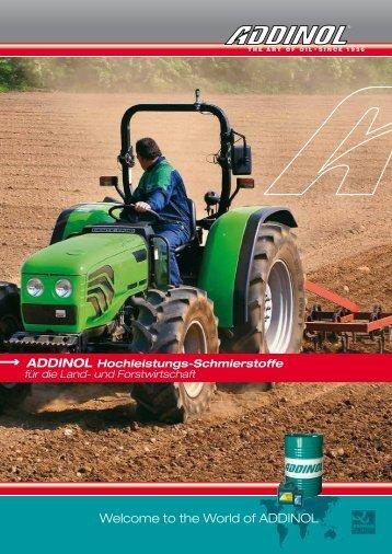 ADDINOL Hochleistungs-Schmierstoffe - Land- und Forstwirtschaft
