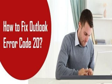 How to Fix Outlook Error Code 20? 1-800-208-9523