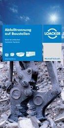 Abfalltrennung auf Baustellen - Loacker Recycling GmbH