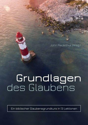 John MacArthur (Hrsg.): Grundlagen des Glaubens