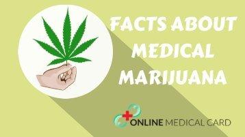 Facts about medical marijuana