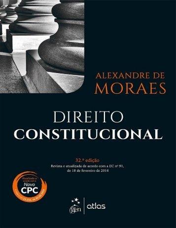 Direito Constitucional 32ª Ed. (2016) - Alexandre de  Moraes