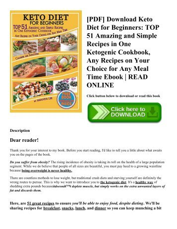 [PDF] Download Keto Diet for Beginners TOP 51 Amazing and Simple Recipes in One Ketogenic Cookbook   Any Recipes on Your Choice for Any Meal Time Ebook  READ ONLINE